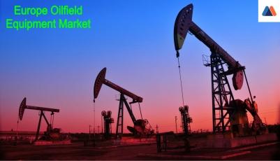 Europe Oilfield Equipment Market